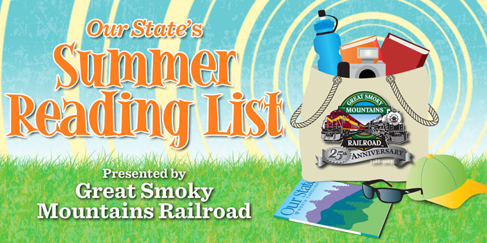 Our State's Summer Reading List presented by Great Smoky Mountains Railroad