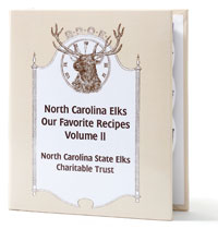 north carolina elks: our favorite recipes volume 2