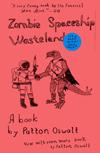 Zombie, Spaceship, Wasteland