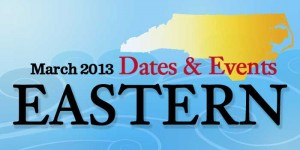 March 2013 Eastern Events