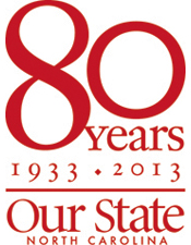 Celebrating 80 years of North Carolina travel, history, culture and food.