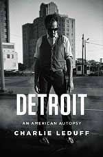 Detroit by Charlie LeDuff