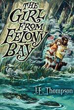 The Girl from Felony Bay by J.E. Thompson