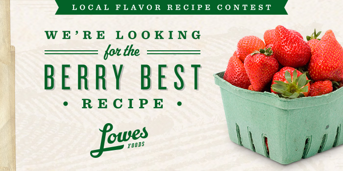 Lowes Foods Strawberry Recipe Contest