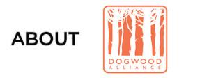 about dogwood alliance
