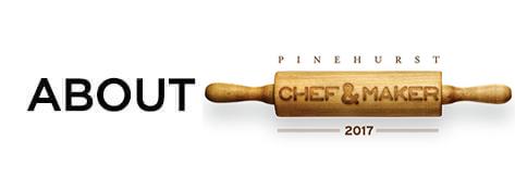 Pinehurst Resort's Chef & Maker Getaway